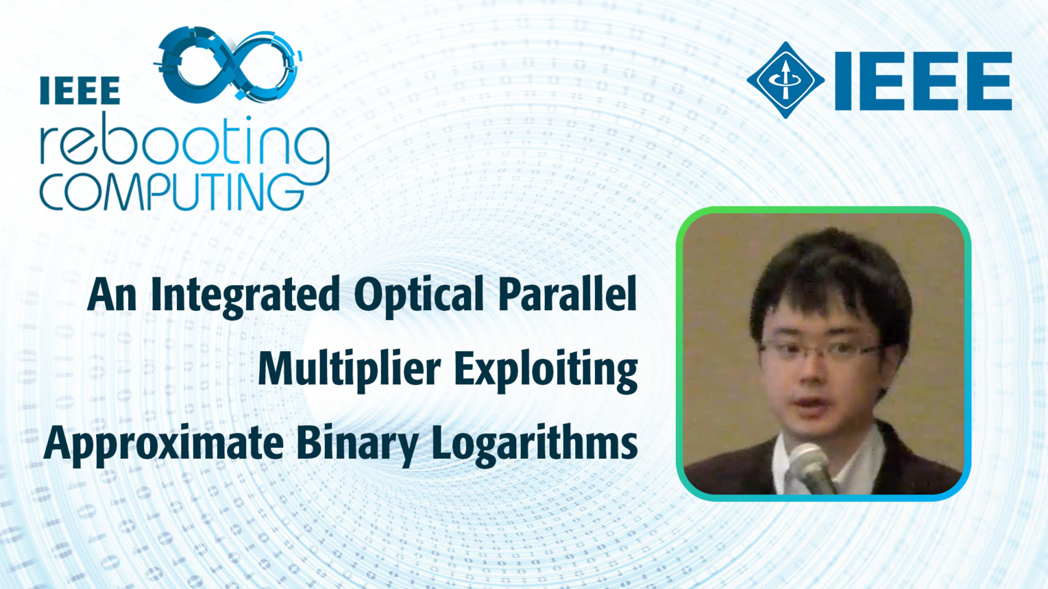 An Integrated Optical Parallel Multiplier Exploiting Approximate Binary Logarithms - Jun Shiomi - ICRC 2018