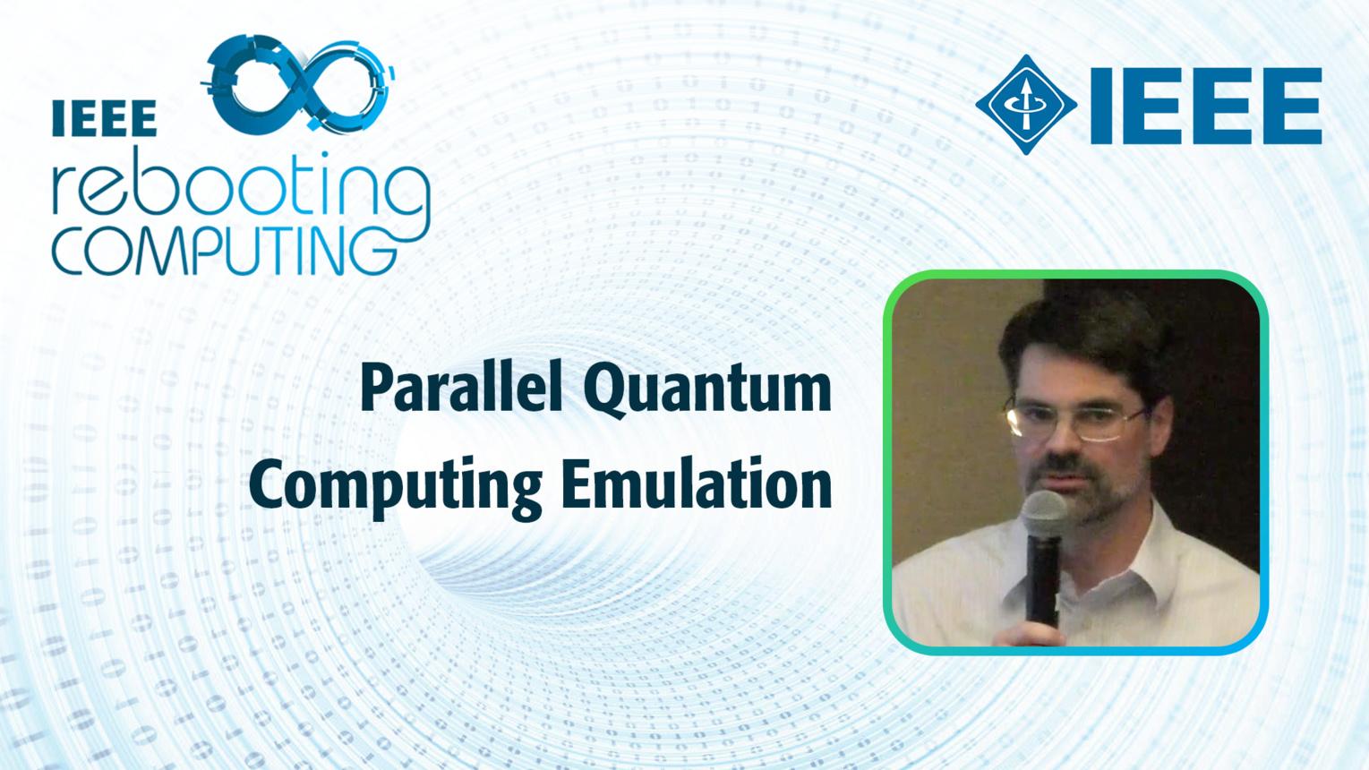 Parallel Quantum Computing Emulation - Brian La Cour - ICRC 2018