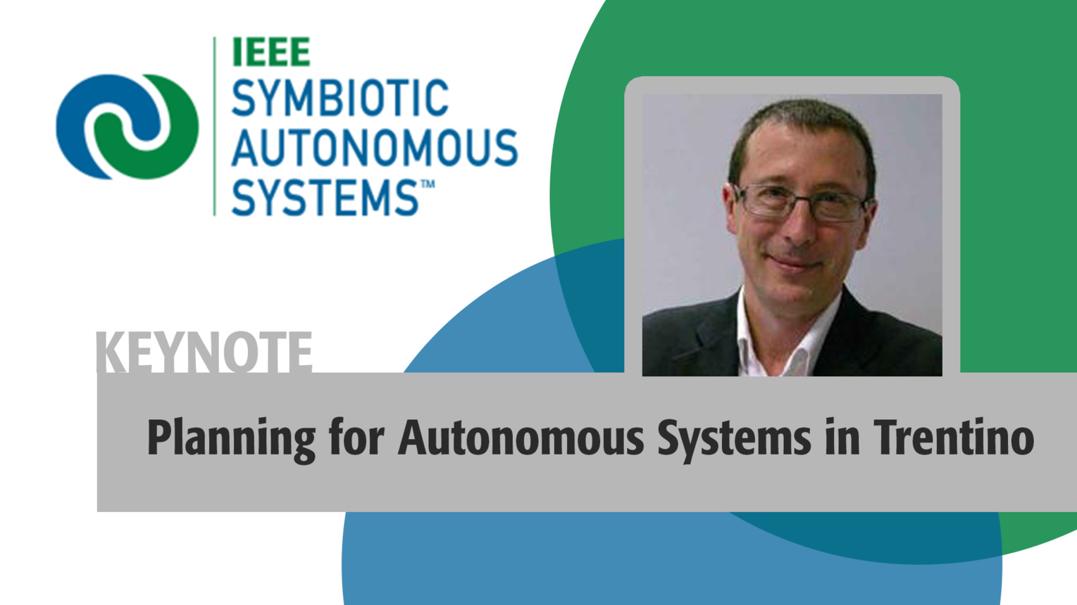 Keynote: Planning for Autonomous Systems in the Trentino Region - Paolo Traverso