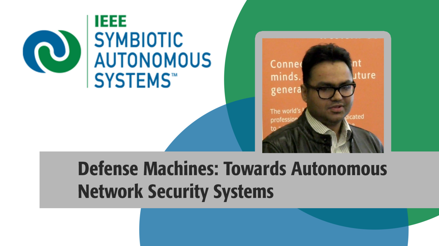 Defense Machines: Towards Autonomous Network Security Systems - Aman Singh - ICRC 2018