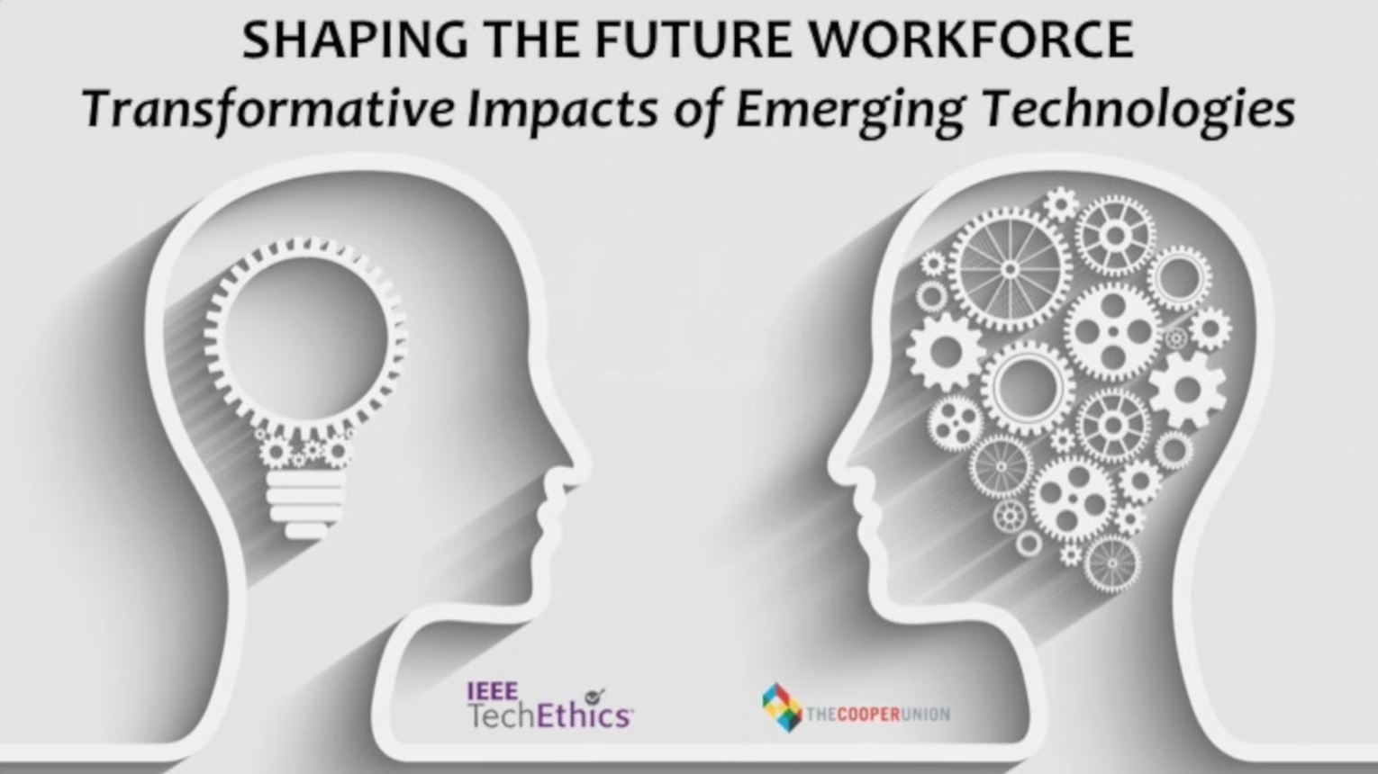 Shaping the Future Workforce: Transformative Impacts of Emerging Technologies | IEEE TechEthics Public Forum