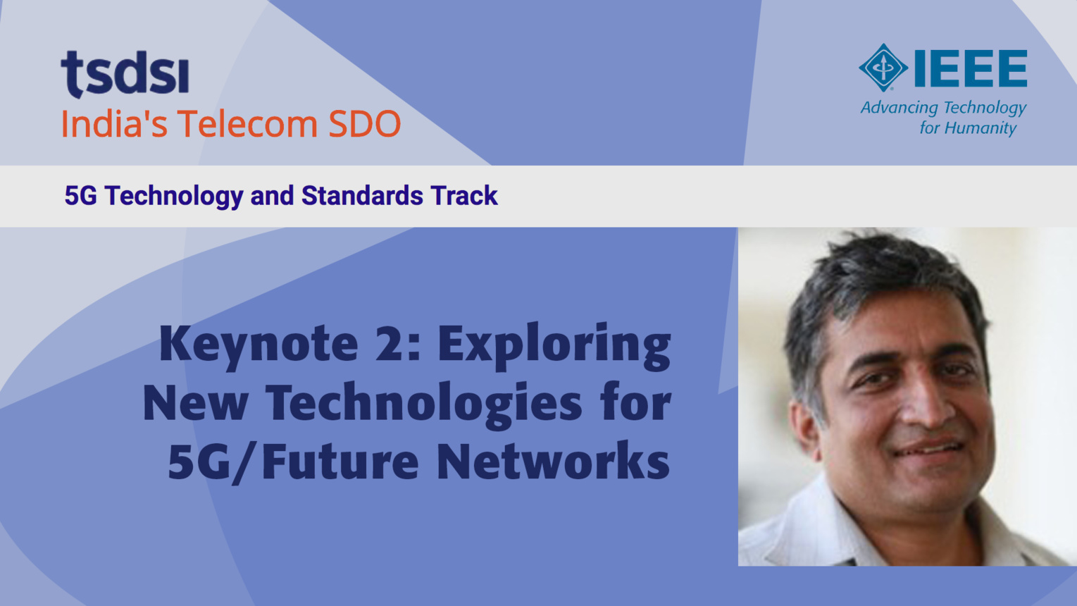 Keynote 2: Exploring New Technologies for 5G/Future Networks - Dilip Krishnaswamy - India Mobile Congress, 2018