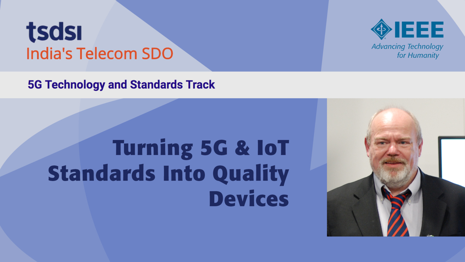 Turning 5G and IoT Standards Into Quality Devices - Lars Nielsen - India Mobile Congress, 2018