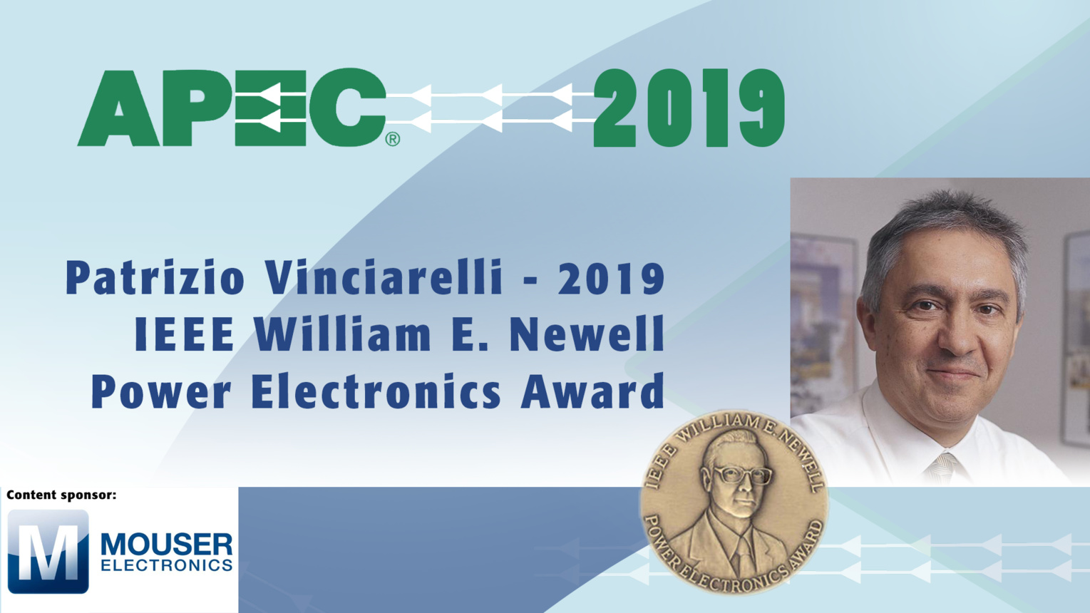 Patrizio Vinciarelli, Newell Award: APEC 2019