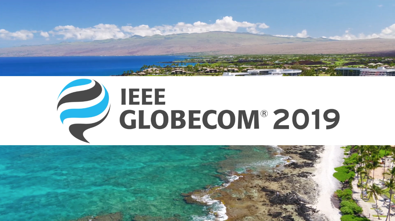 GLOBECOM 2019 - Join Us in Hawaii!