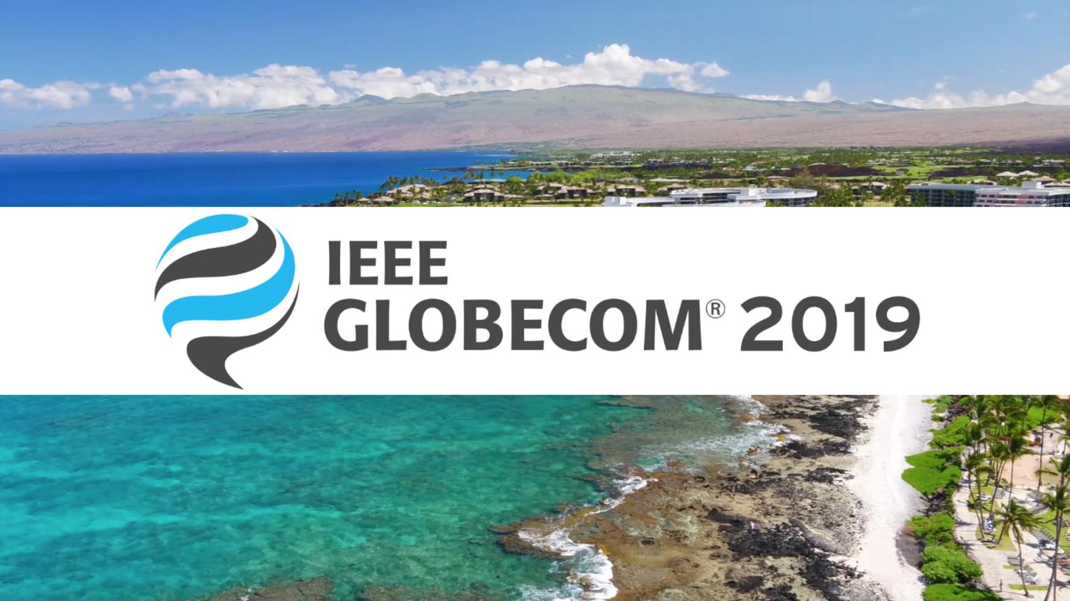 2019 IEEE GLOBECOM | IEEE Global Communications Conference
