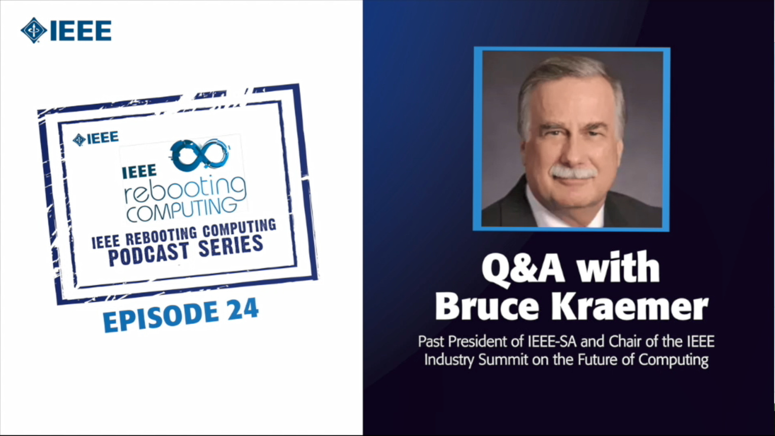 Q&A with Bruce Kraemer: IEEE Rebooting Computing Podcast, Episode 24