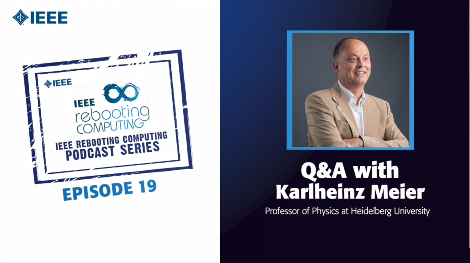 Q&A with Karlheinz Meier: IEEE Rebooting Computing Podcast, Episode 19