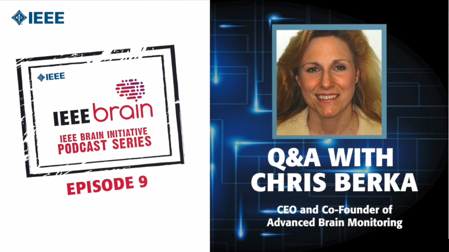 Q&A with Chris Berka: IEEE Brain Podcast, Episode 9
