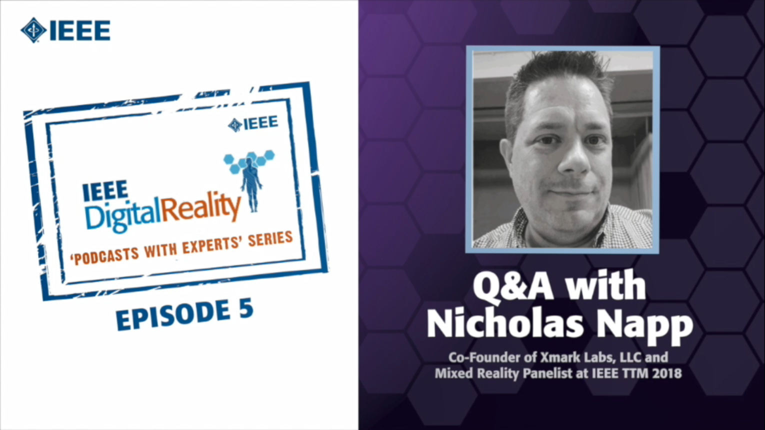 Q&A with Nicholas Napp: IEEE Digital Reality Podcast, Episode 5