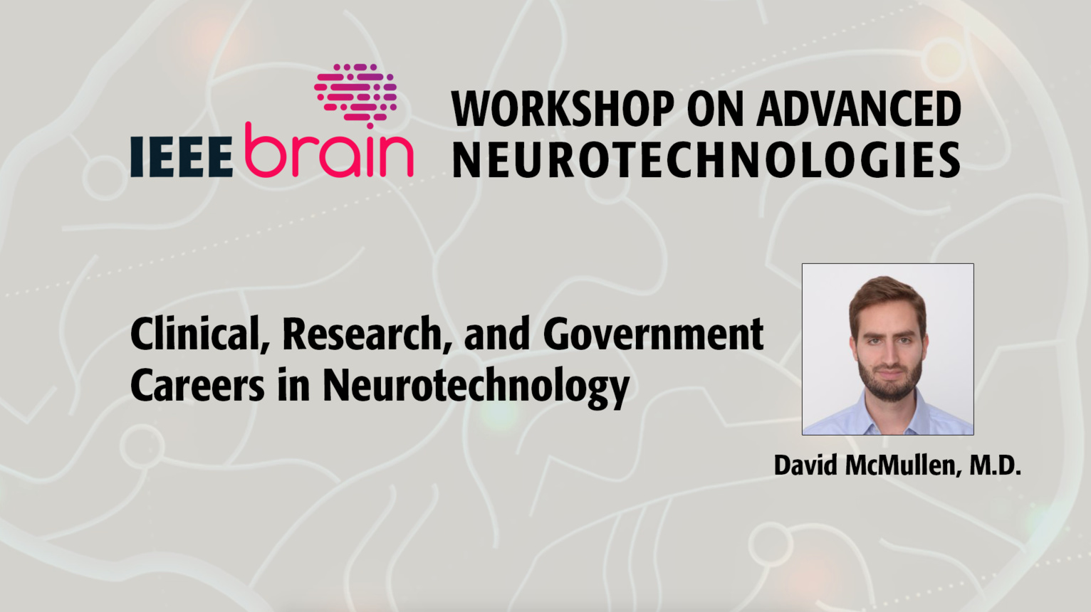 Clinical, Research, and Government Careers in Neurotechnology - IEEE Brain Workshop