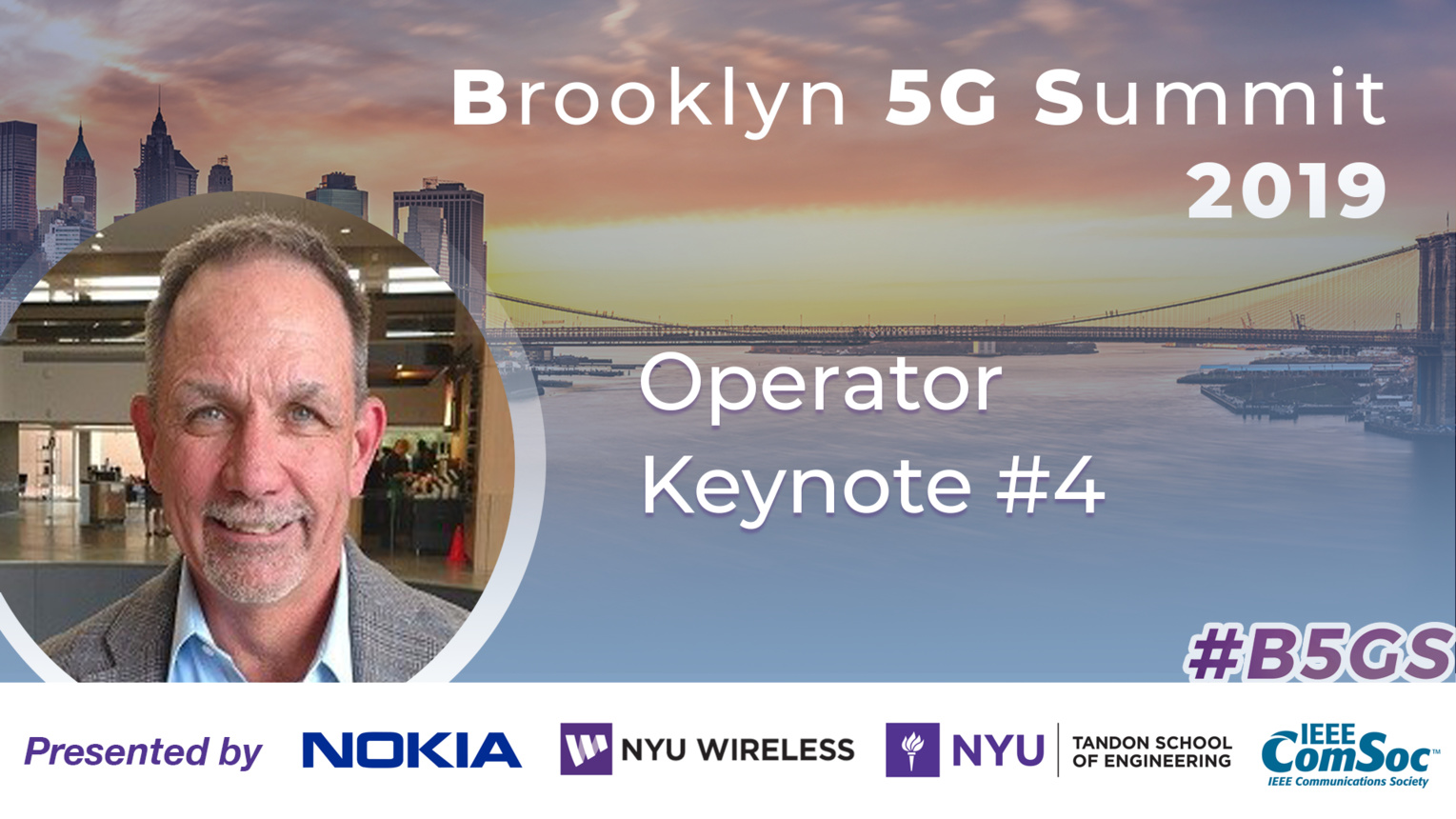 Operator Keynote: Bill Stone - B5GS 2019