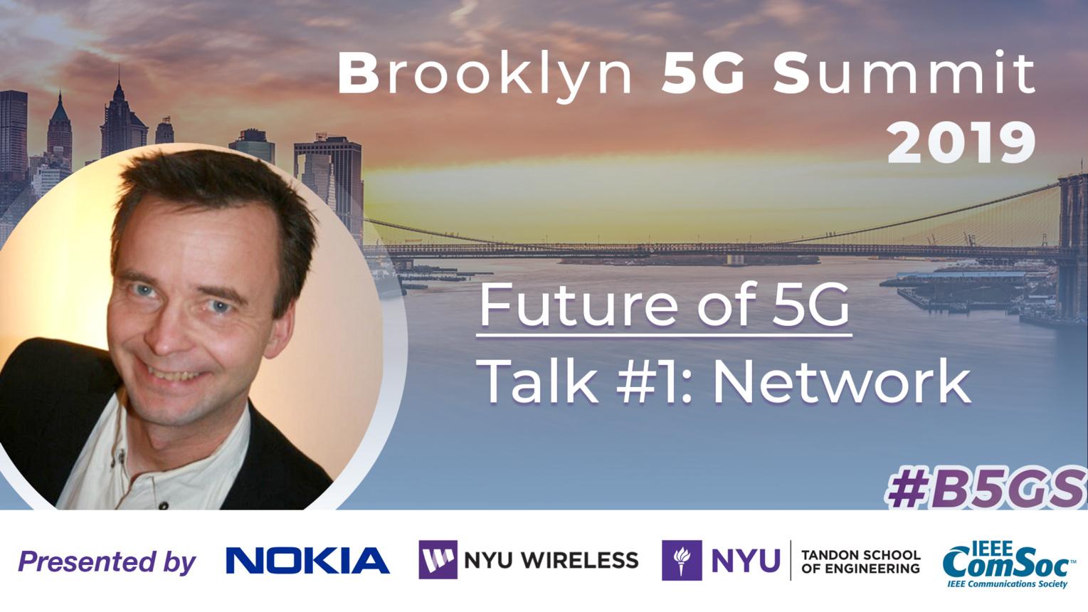 Network: Future of 5G - Mikael Höök - B5GS 2019