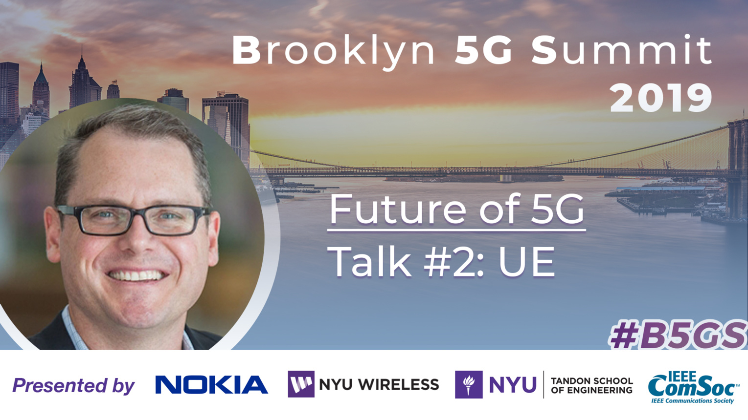 UE: Future of 5G - John Smee - B5GS 2019