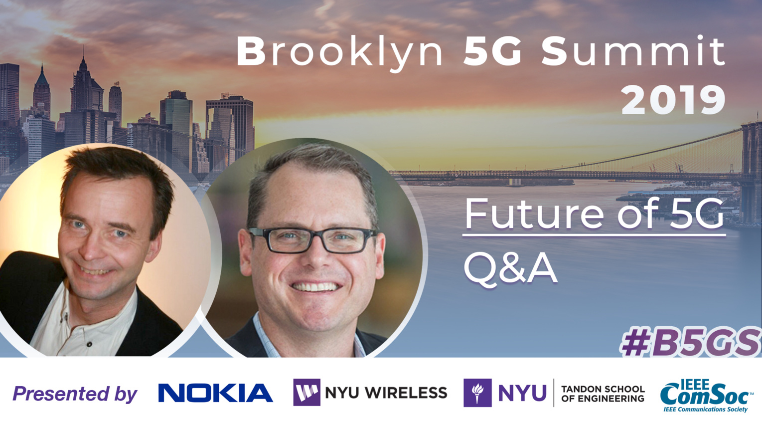 Q and A: Future of 5G - B5GS 2019