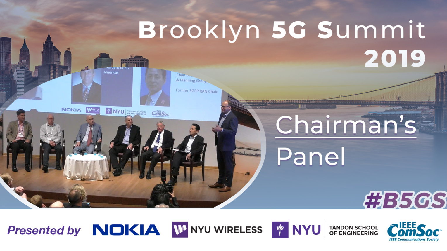 Chairmans Panel on 5G and B5G - B5GS 2019
