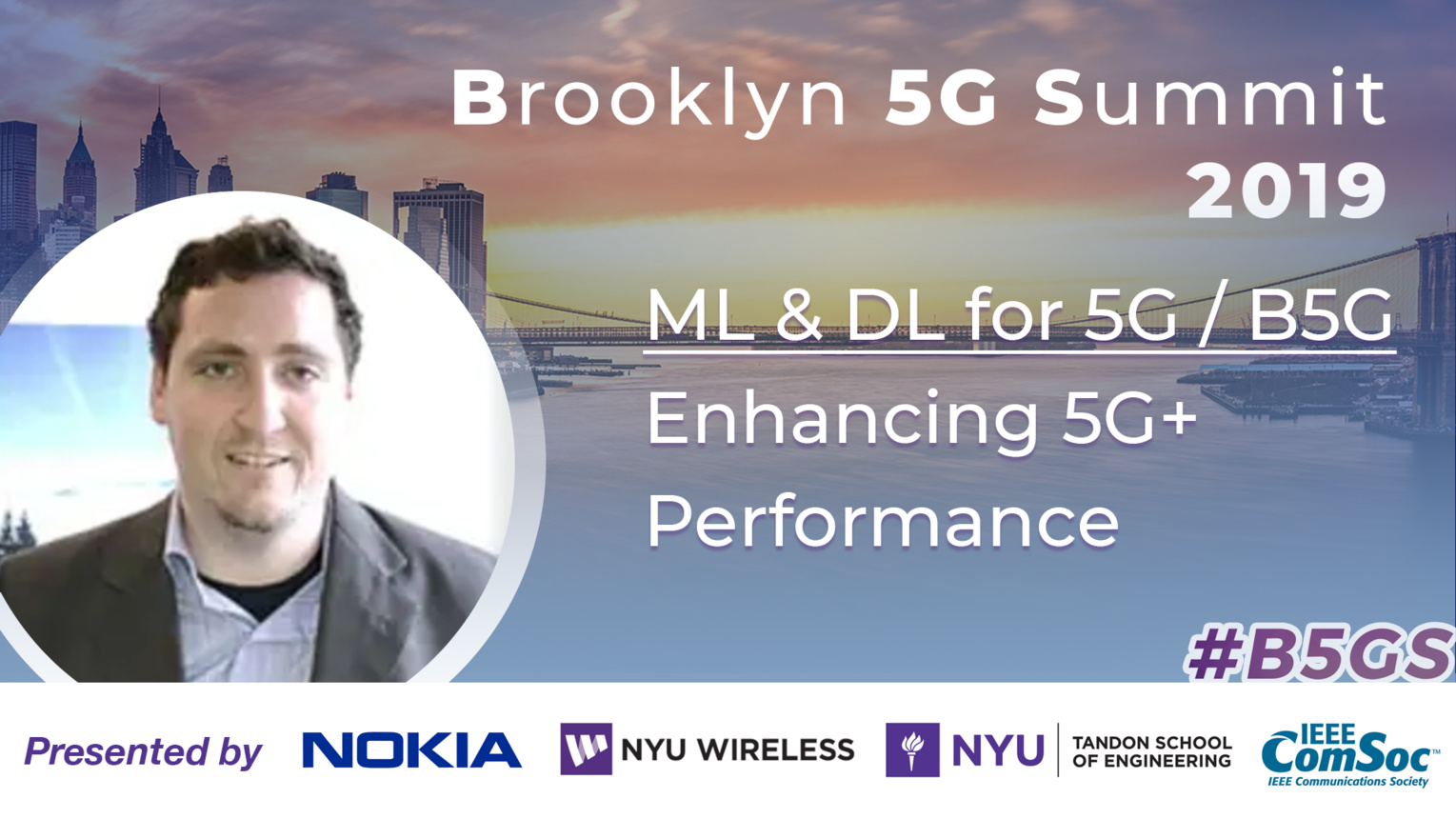 Enhancing 5G+ Performance: ML & DL for 5G - Tim O'Shea - B5GS 2019