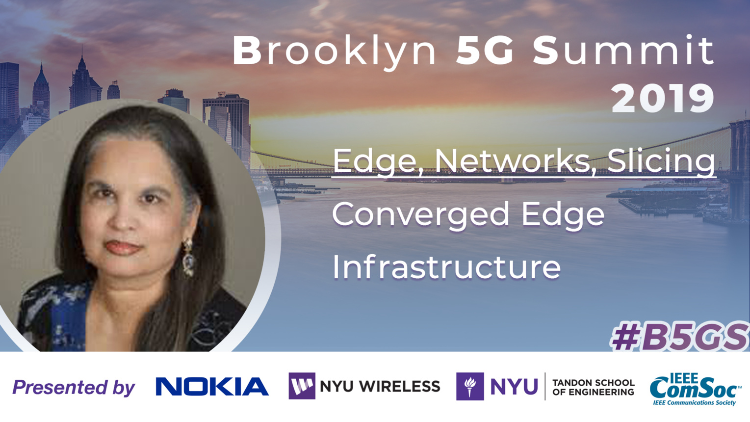 Converged Edge Infrastructure: Edge, Networks & Slicing - Geetha Ram - B5GS 2019