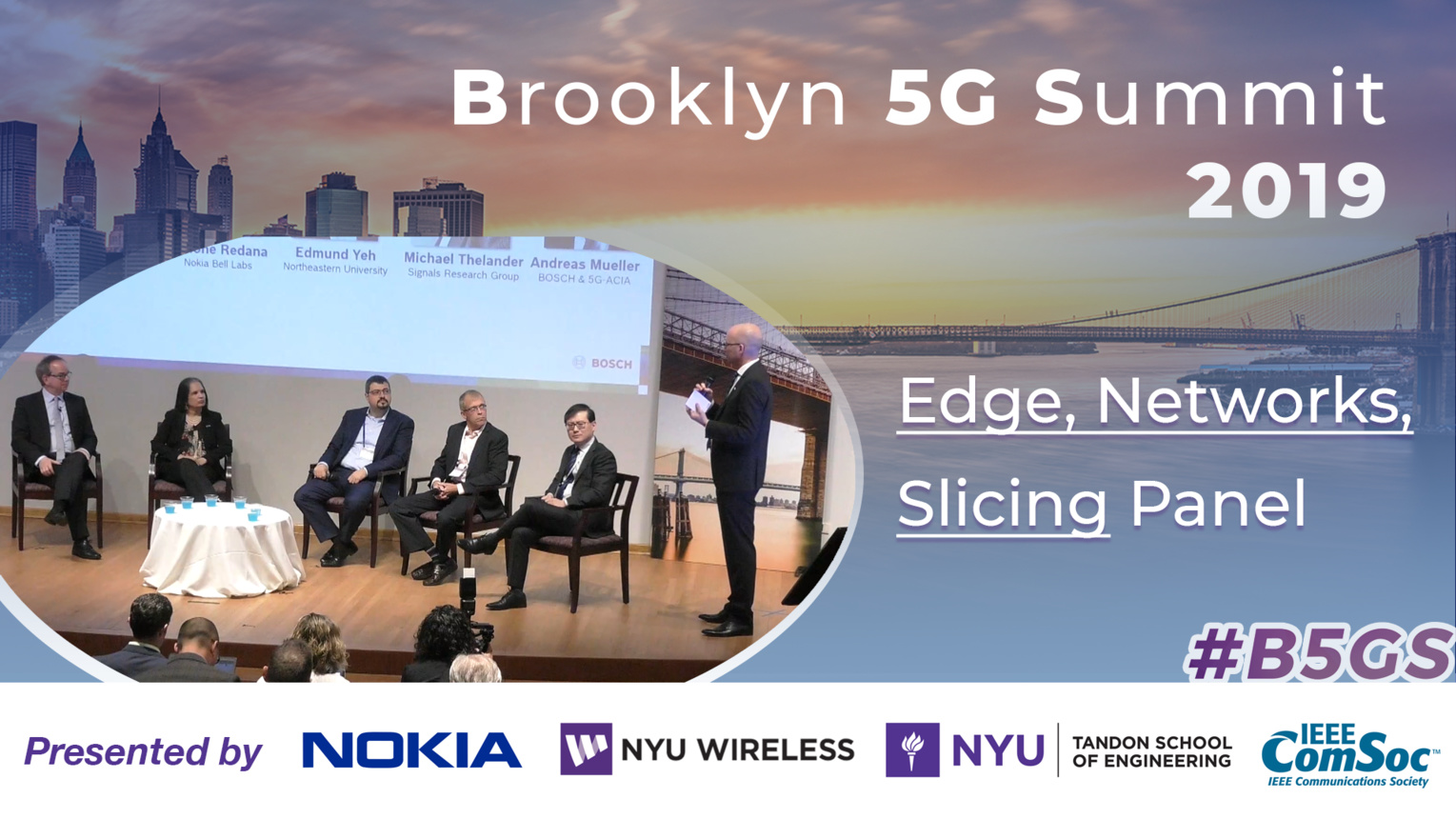 Panel: Edge Cloud Computing, Private Networks & Slicing - B5GS 2019