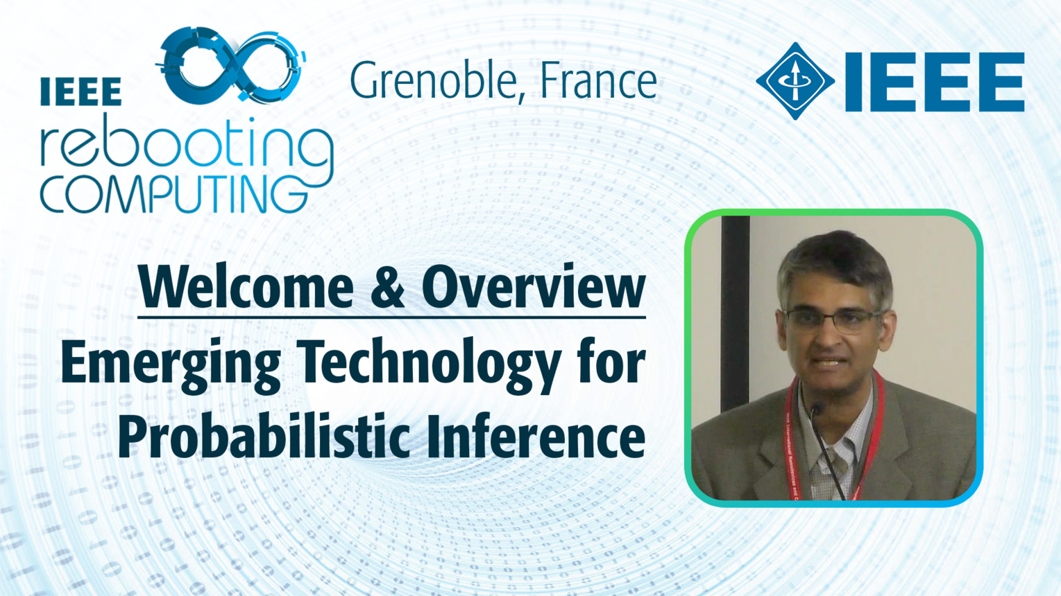 Welcome & Overview - Emerging Technology for Probabilistic Inference - Arvind Kumar at INC 2019