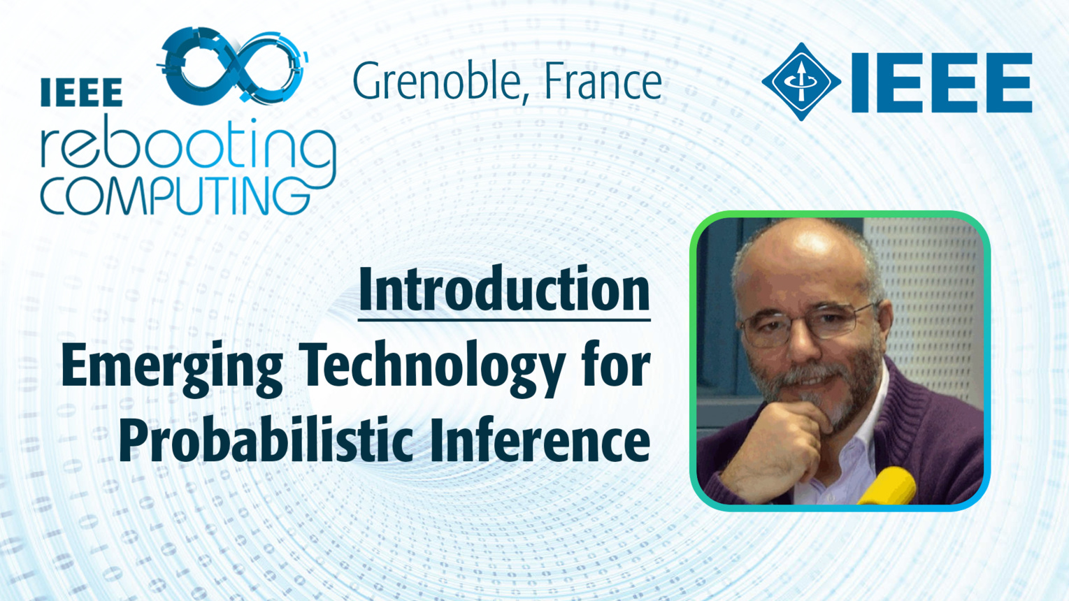 Introduction: Emerging Technology for Probabilistic Inference - Pierre Bessiere at INC 2019