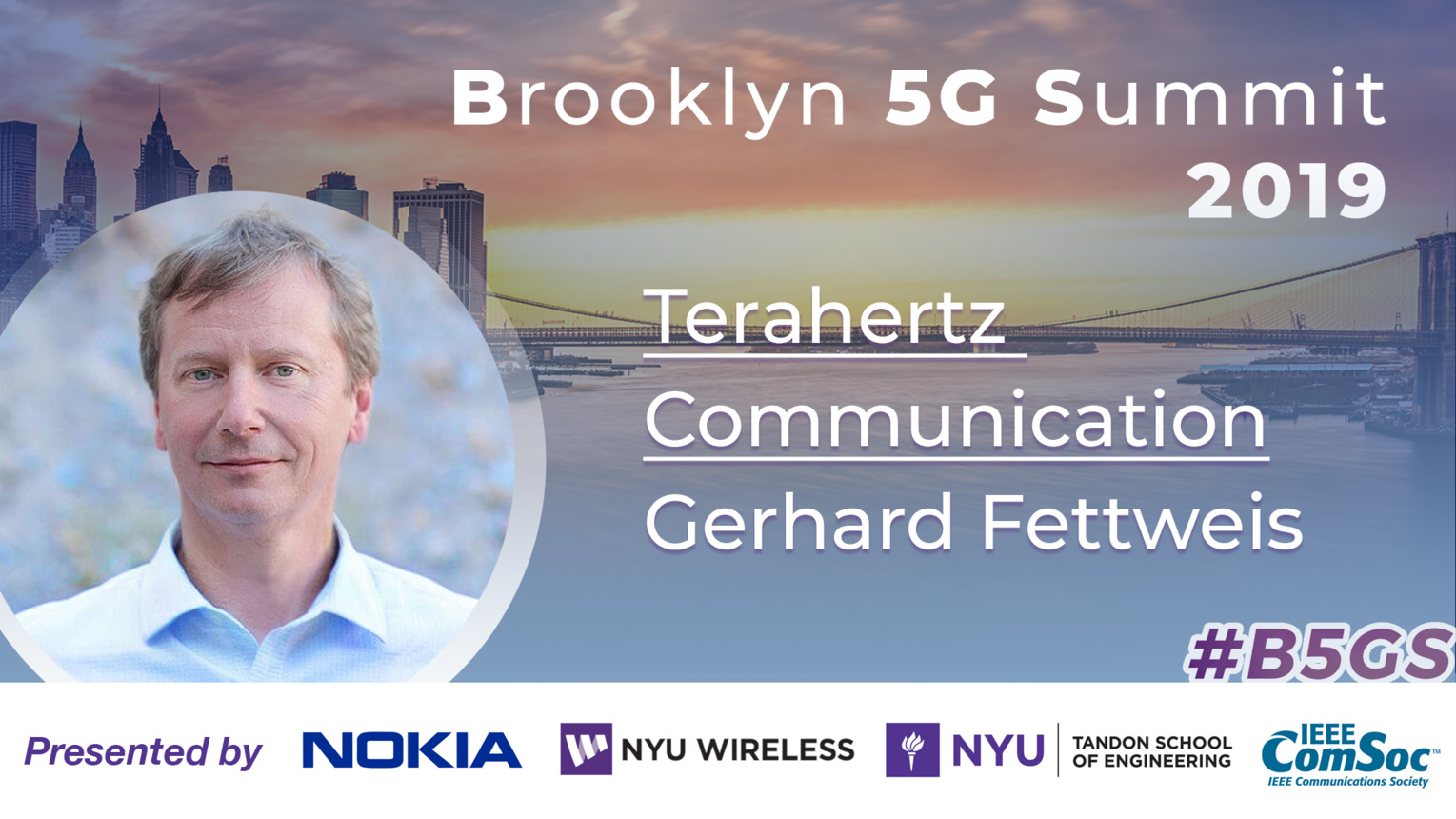 Keynote: Gerhard Fettweis - Terahertz Communication - B5GS 2019