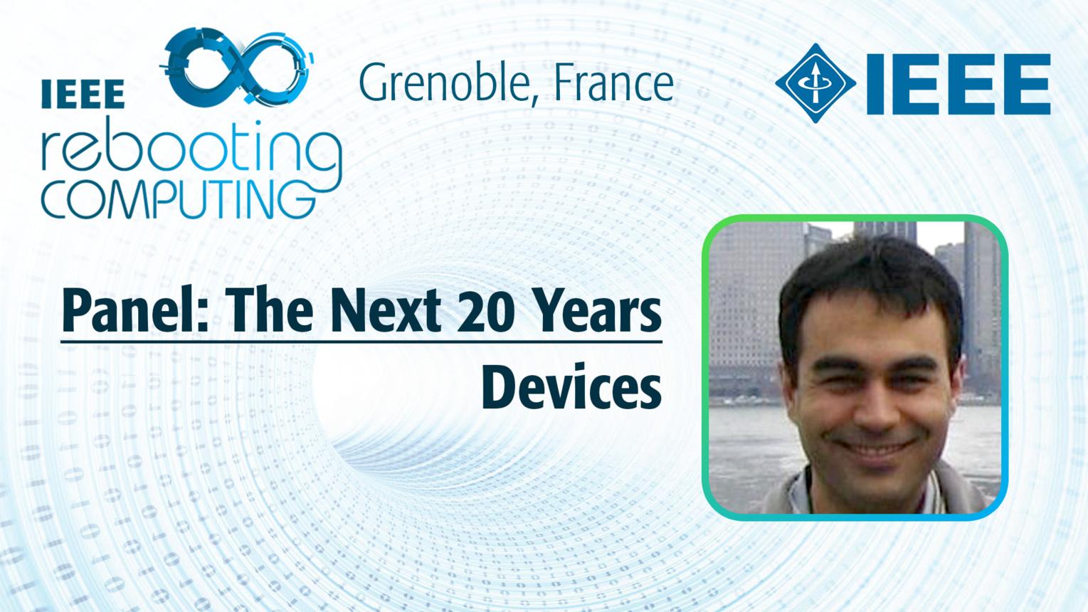 Devices: Next 20 Years Panel - Mustafa Badaroglu at INC 2019