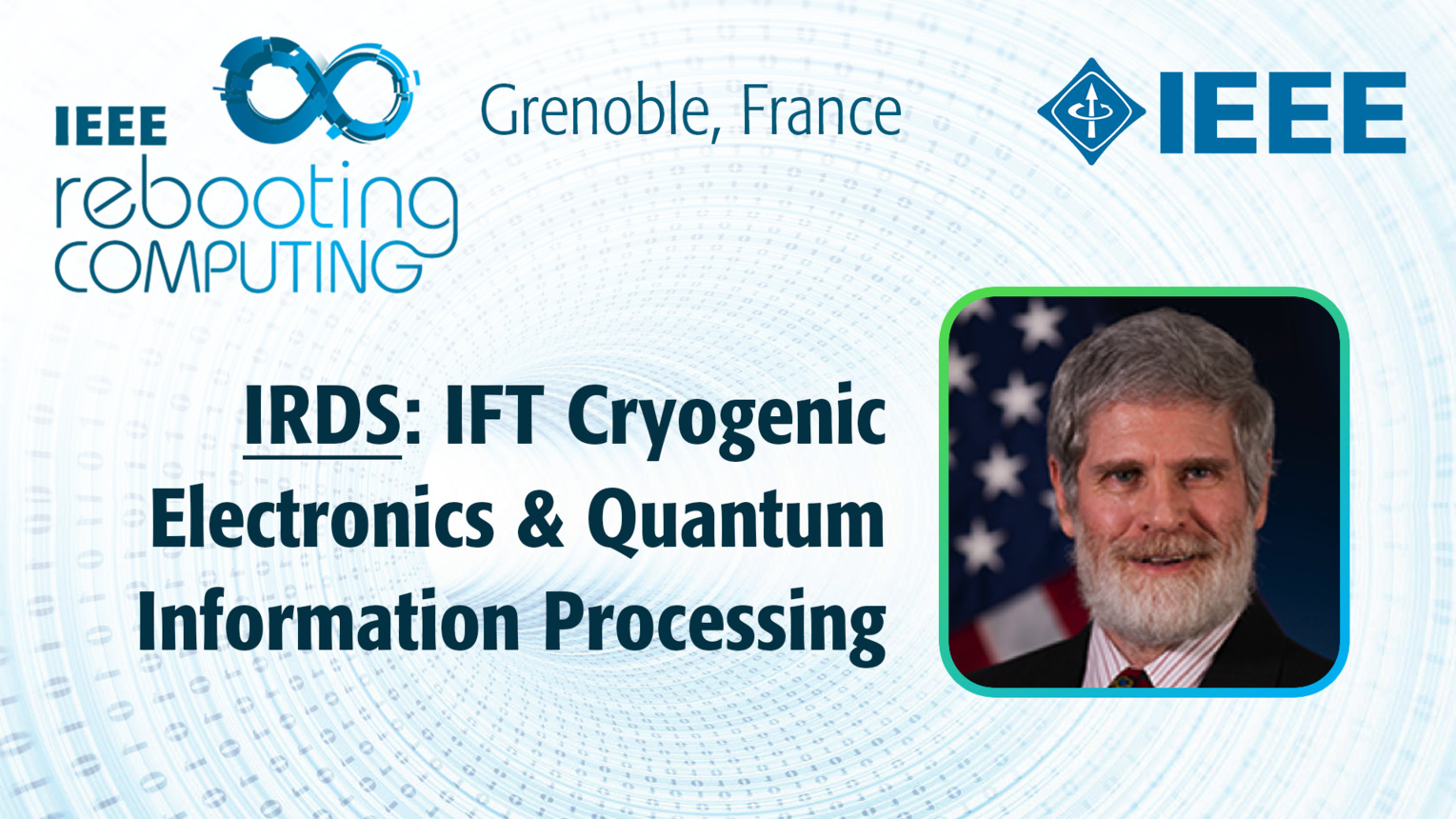IRDS: IFT Cryogenic Electronics & Quantum Information Processing - Scott Holmes at INC 2019