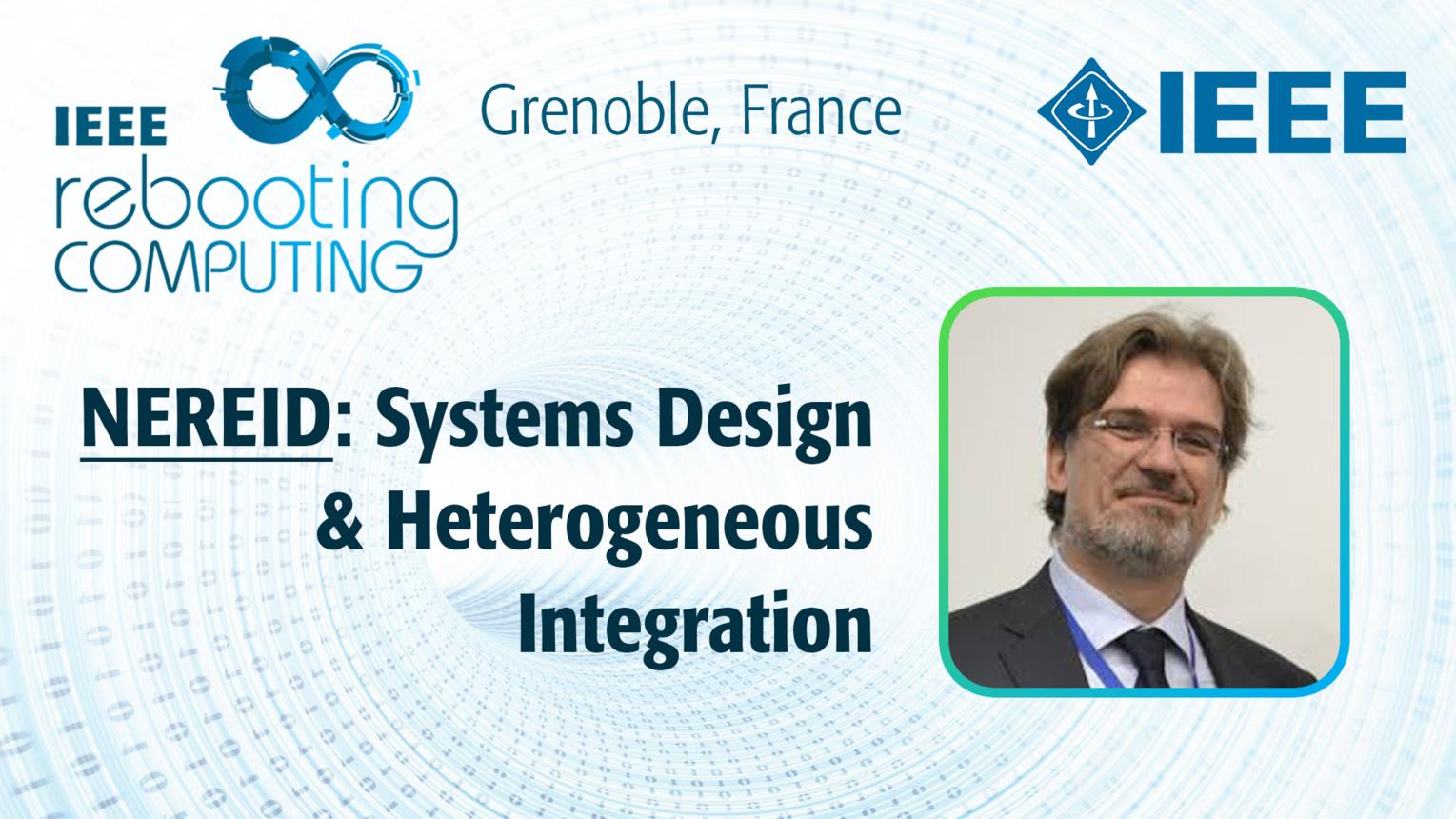 NEREID: Systems Design & Heterogeneous Integration: Danilo Demarchi at INC 2019