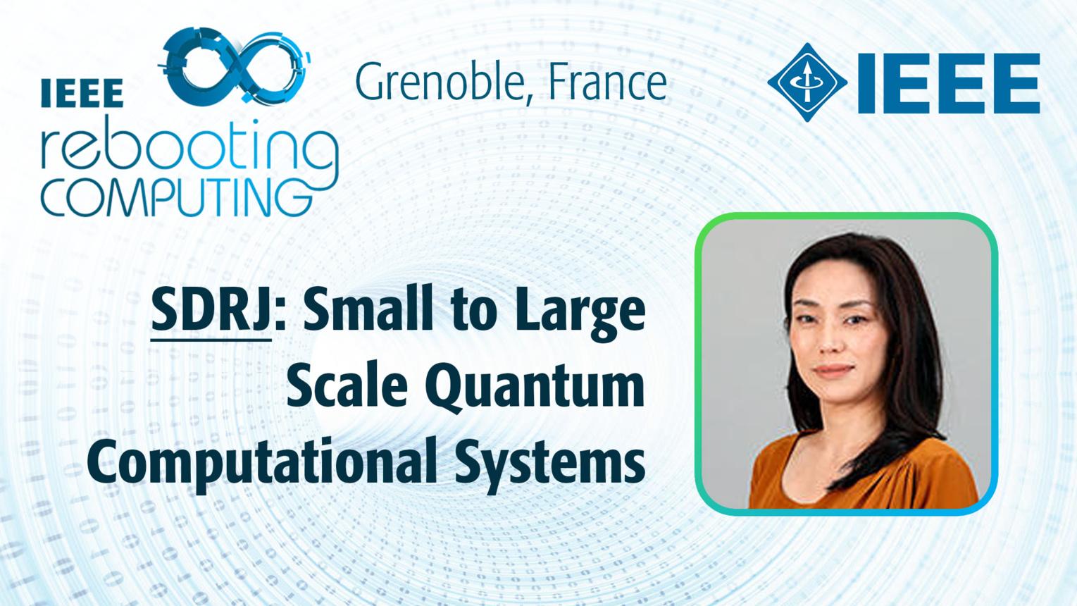 SDRJ: Small to Large Scale Quantum Computational Systems - Kae Nemoto at INC 2019