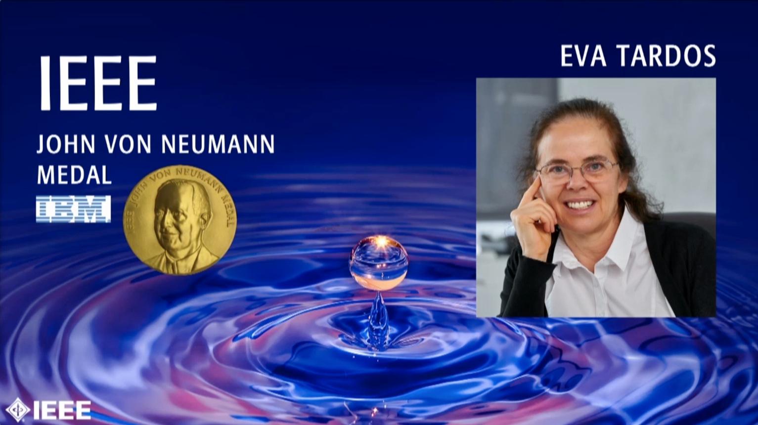Eva Tardos - IEEE John von Neumann Medal, 2019 IEEE Honors Ceremony