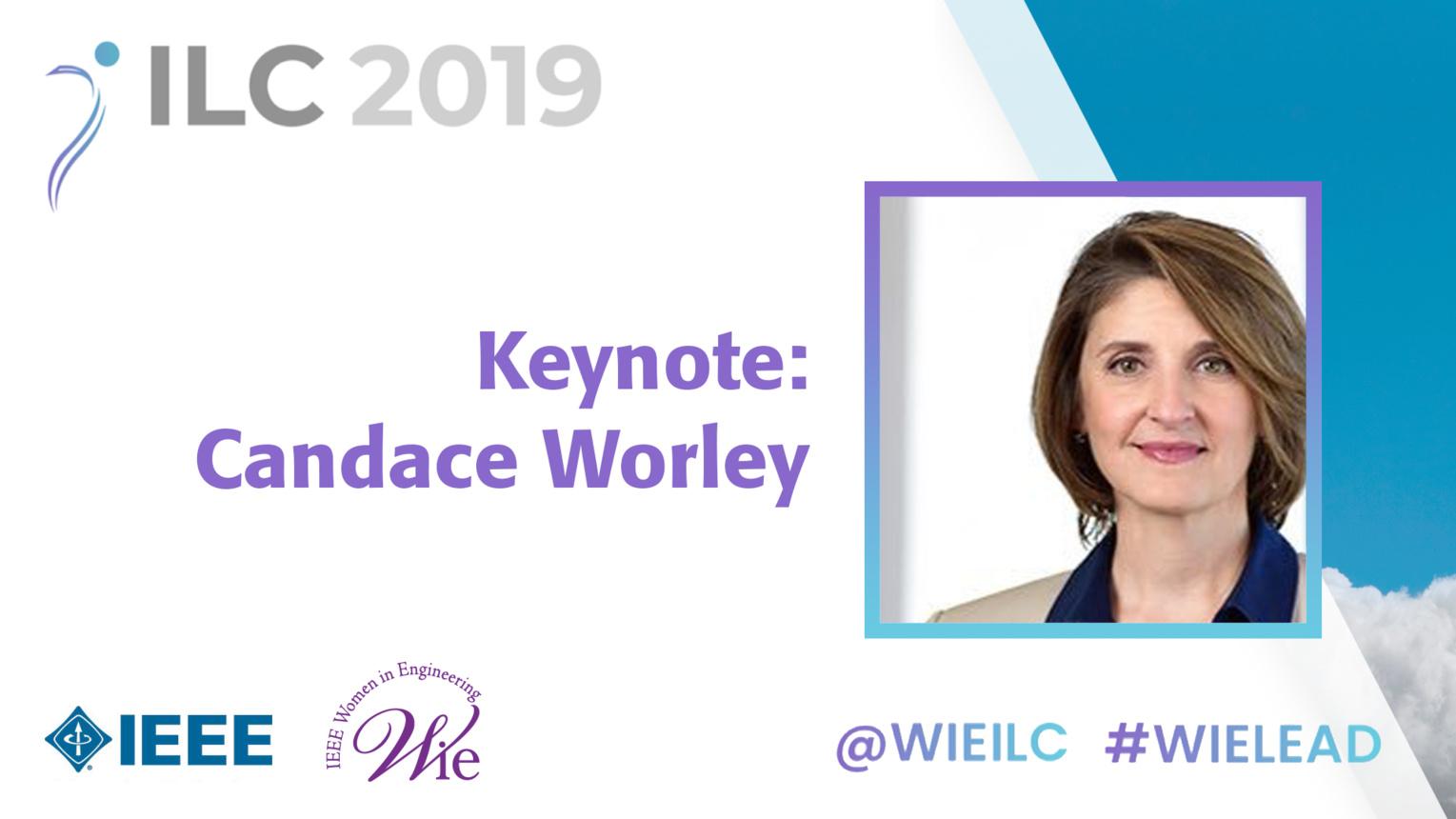 Keynote: Candace Worley - WIE ILC 2019