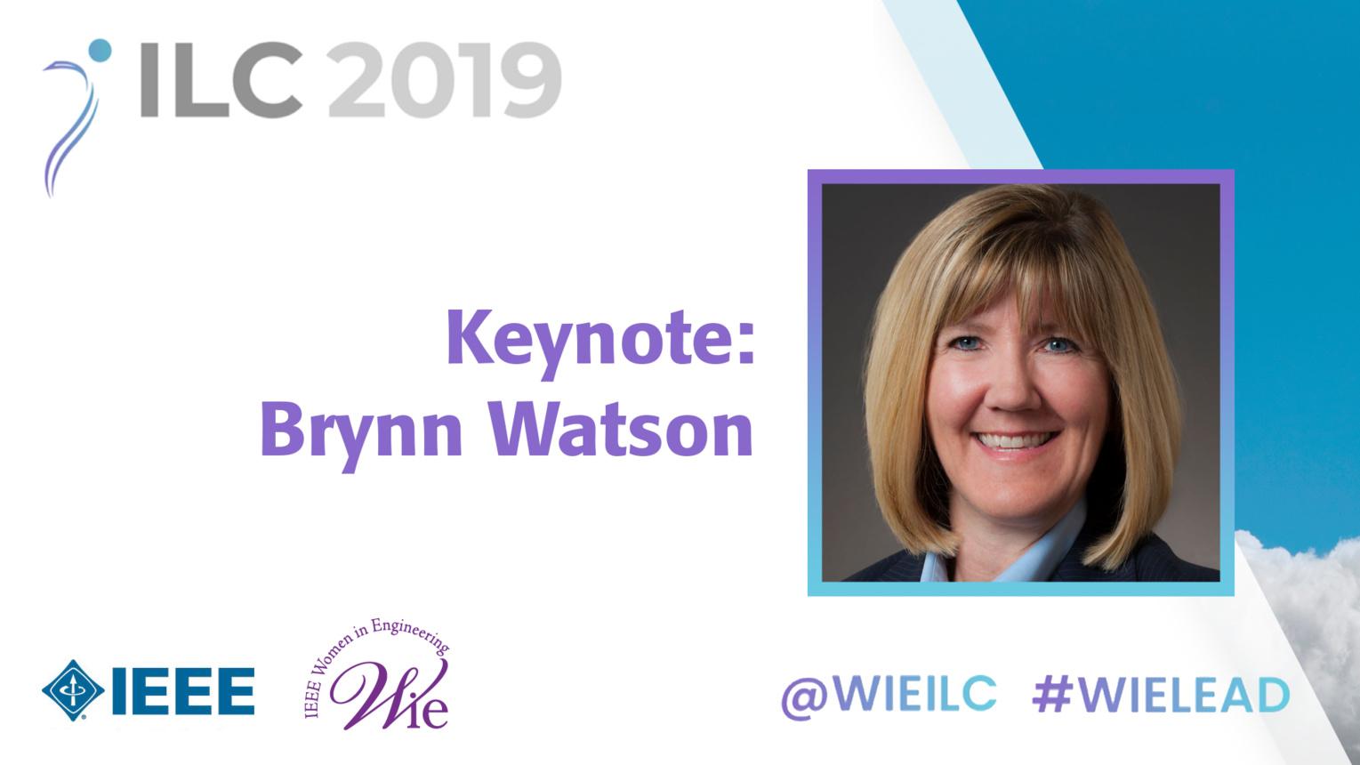 Keynote: Brynn Watson - WIE ILC 2019