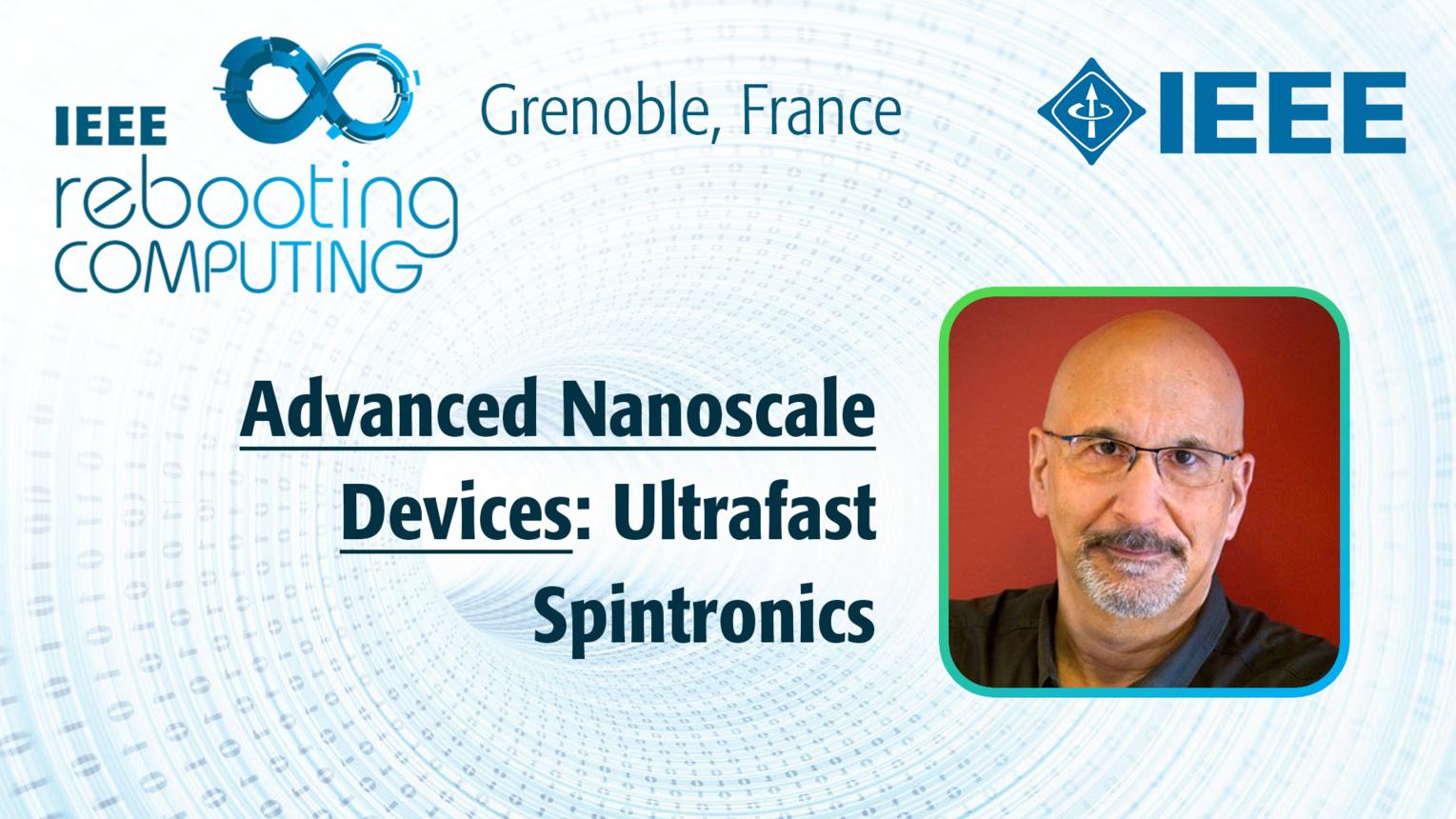 Ultrafast Spintronics: Advanced Nanodevices - Jeff Bokor at INC 2019
