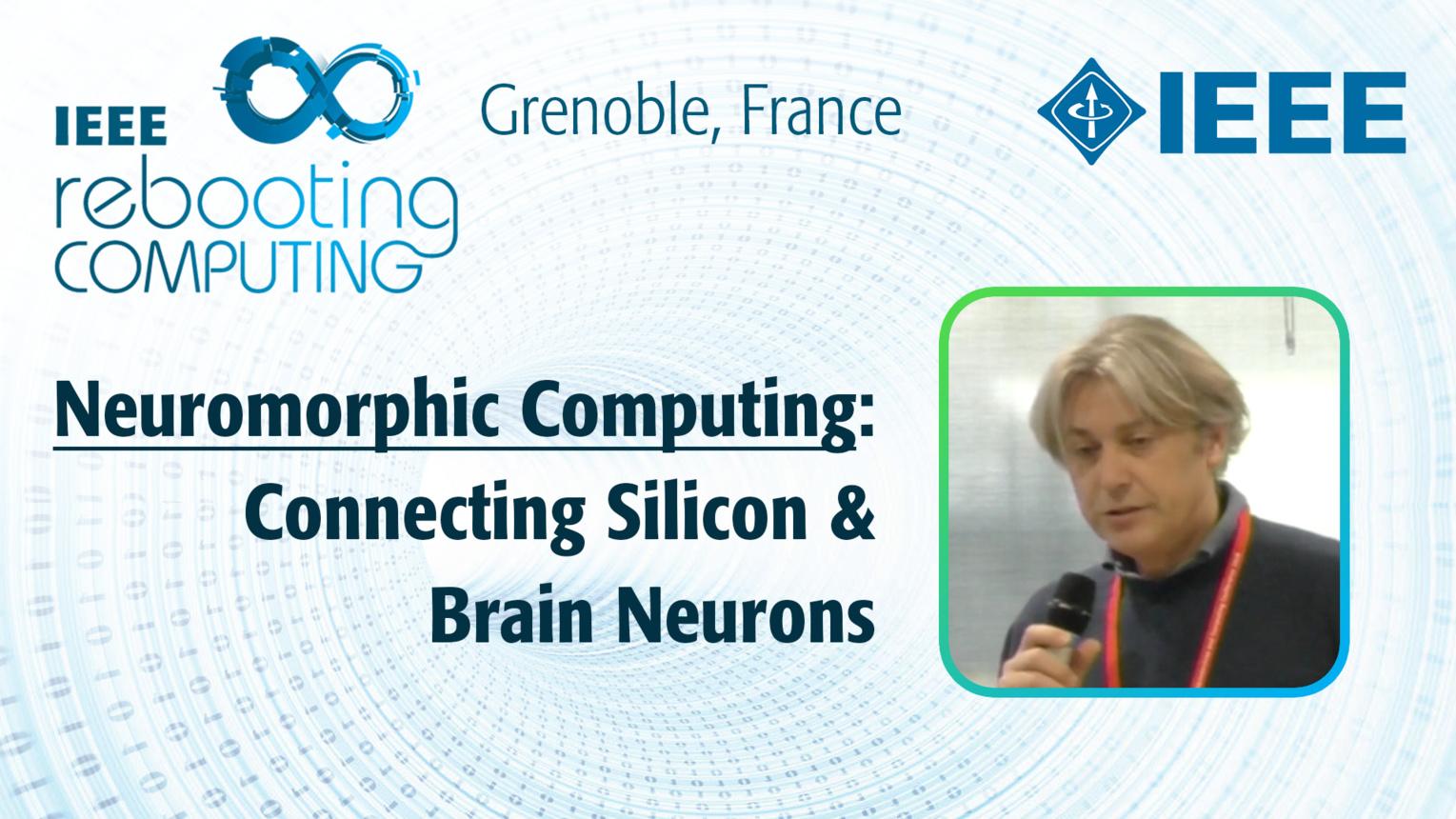 Connecting Silicon & Brain Neurons: Neuromorphic Computing - Stefano Vassanelli at INC 2019