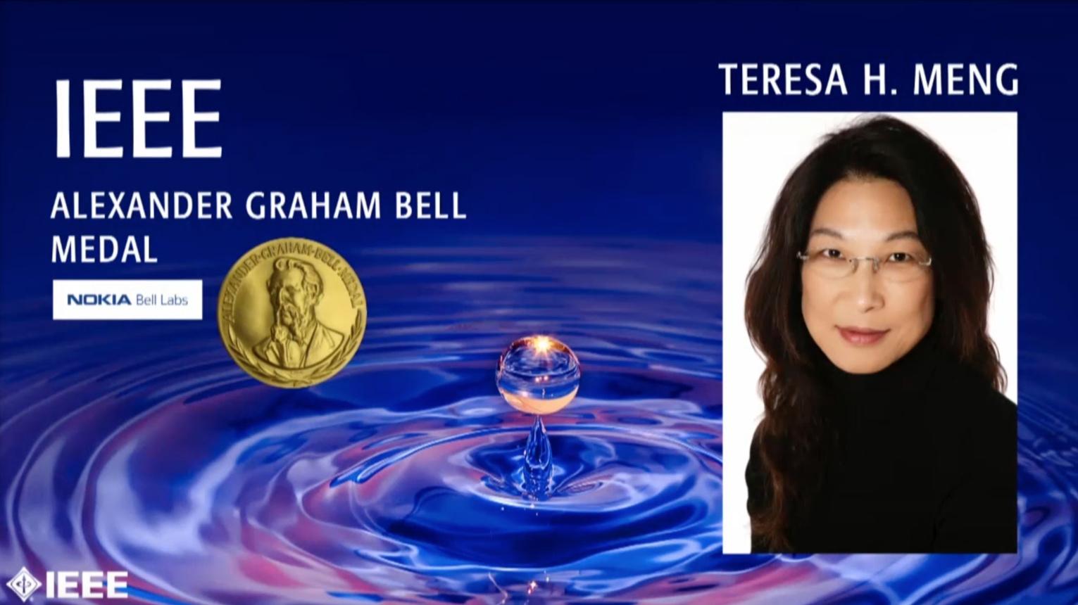 Teresa H. Meng - IEEE Alexander Graham Bell Medal, 2019 IEEE Honors Ceremony