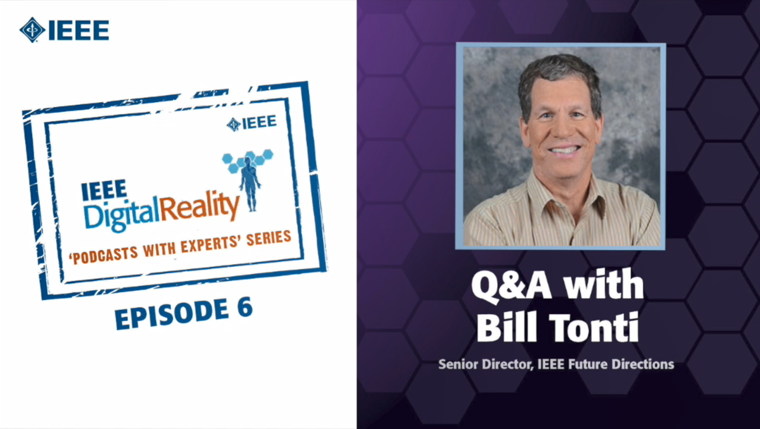 Q&A with Bill Tonti: IEEE Digital Reality Podcast, Episode 6