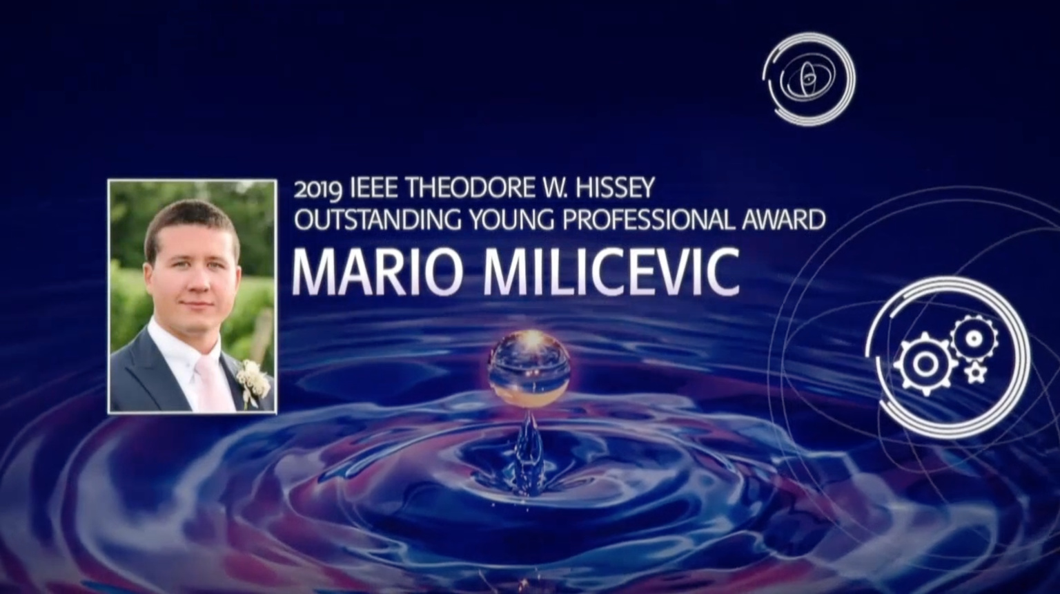 Mario Milicevic - IEEE Theodore W. Hissey Outstanding Young Professional Award, 2019 IEEE Honors Ceremony