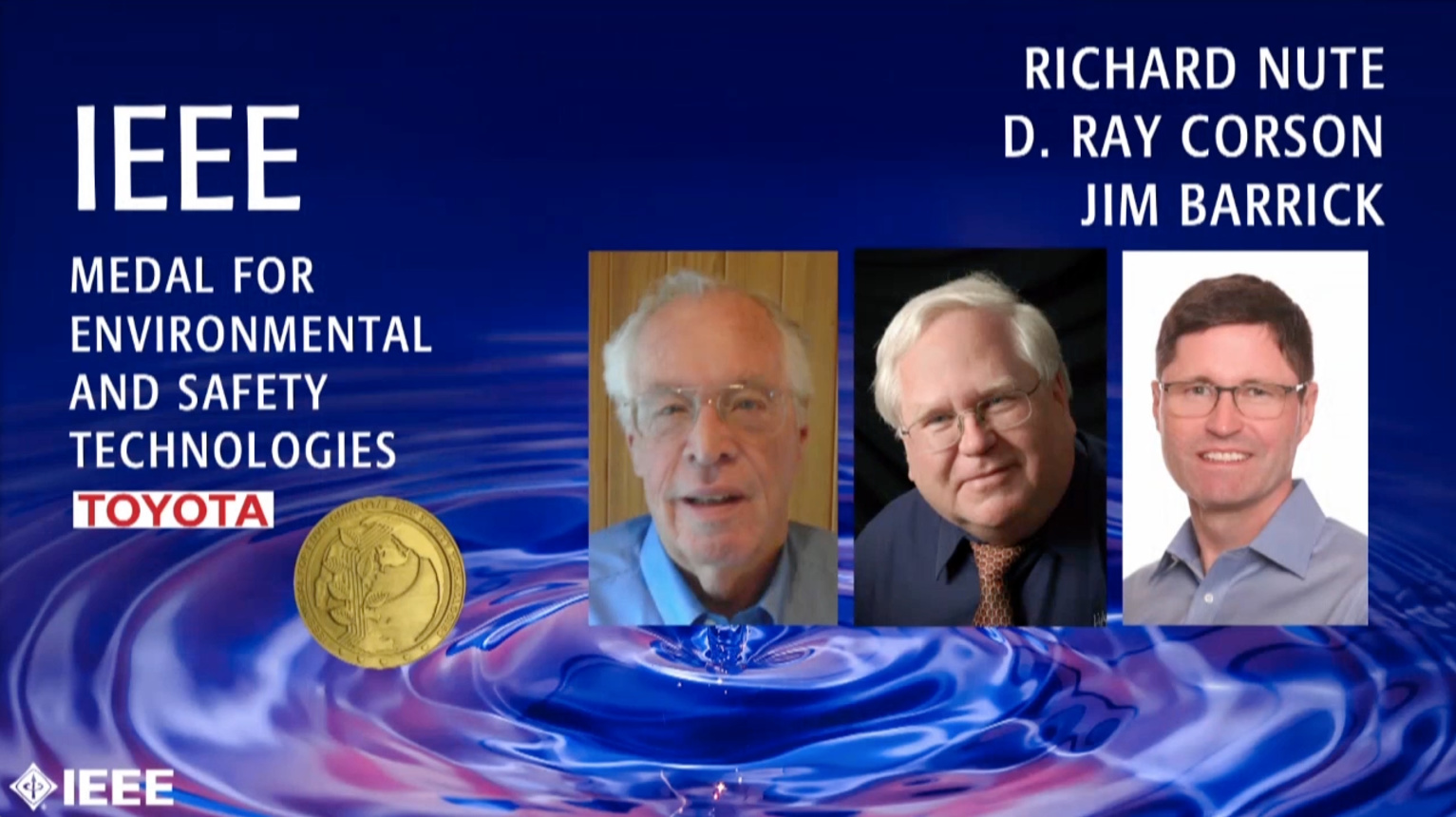 Richard Nute, D. Ray Corson, Jim Barrick - IEEE Medal for Environmental and Safety Technologies, 2019 IEEE Honors Ceremony