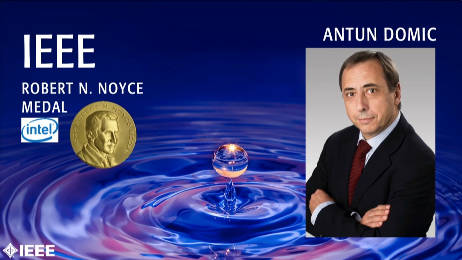 Antun Domic - IEEE Robert N. Noyce Medal, 2019 IEEE Honors Ceremony