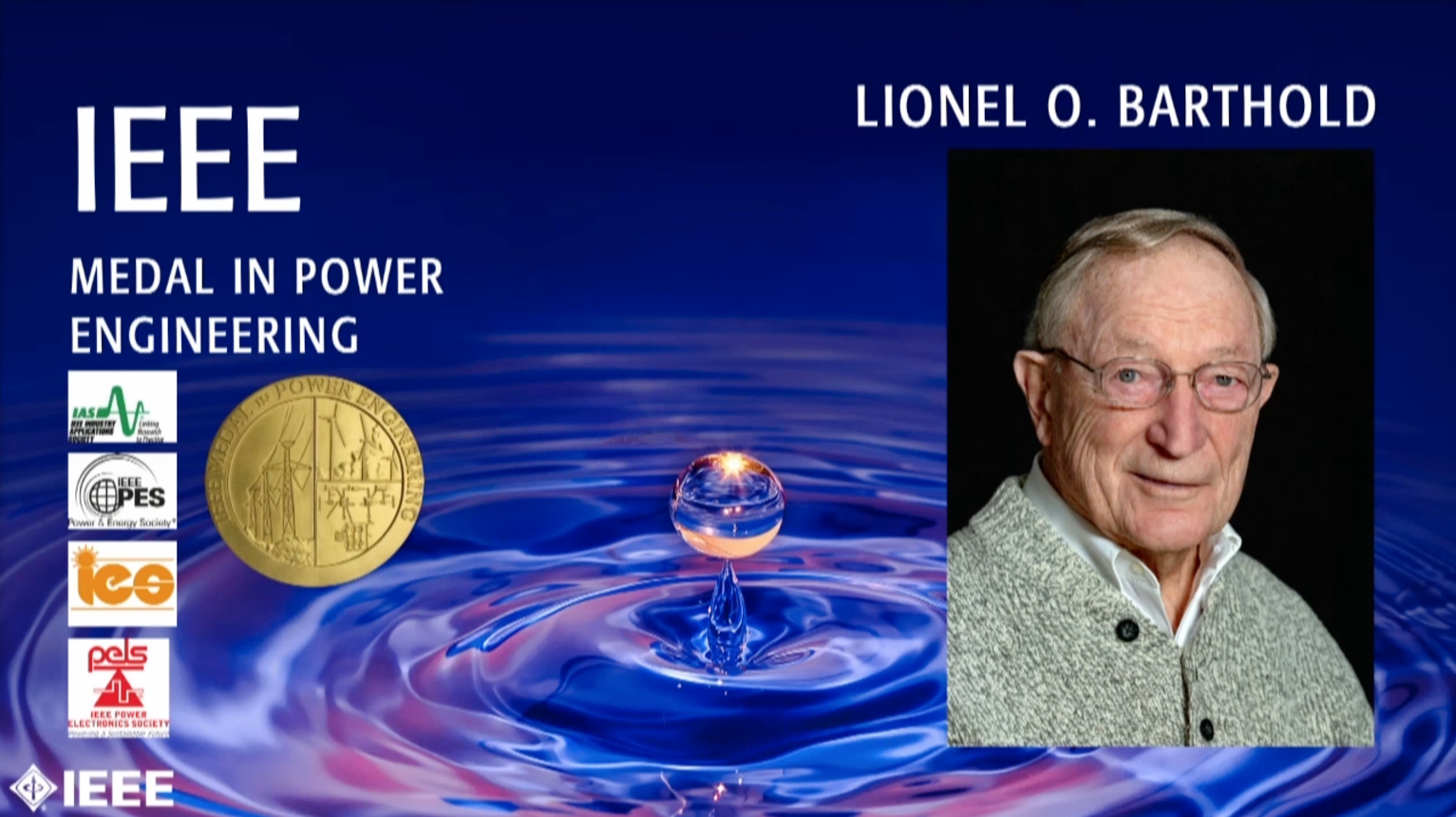 Lionel O. Barthold - IEEE Medal in Power Engineering, 2019 IEEE Honors Ceremony