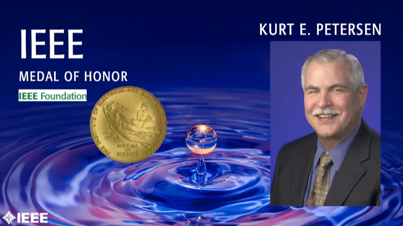 Kurt E. Petersen - IEEE Medal of Honor, 2019 IEEE Honors Ceremony