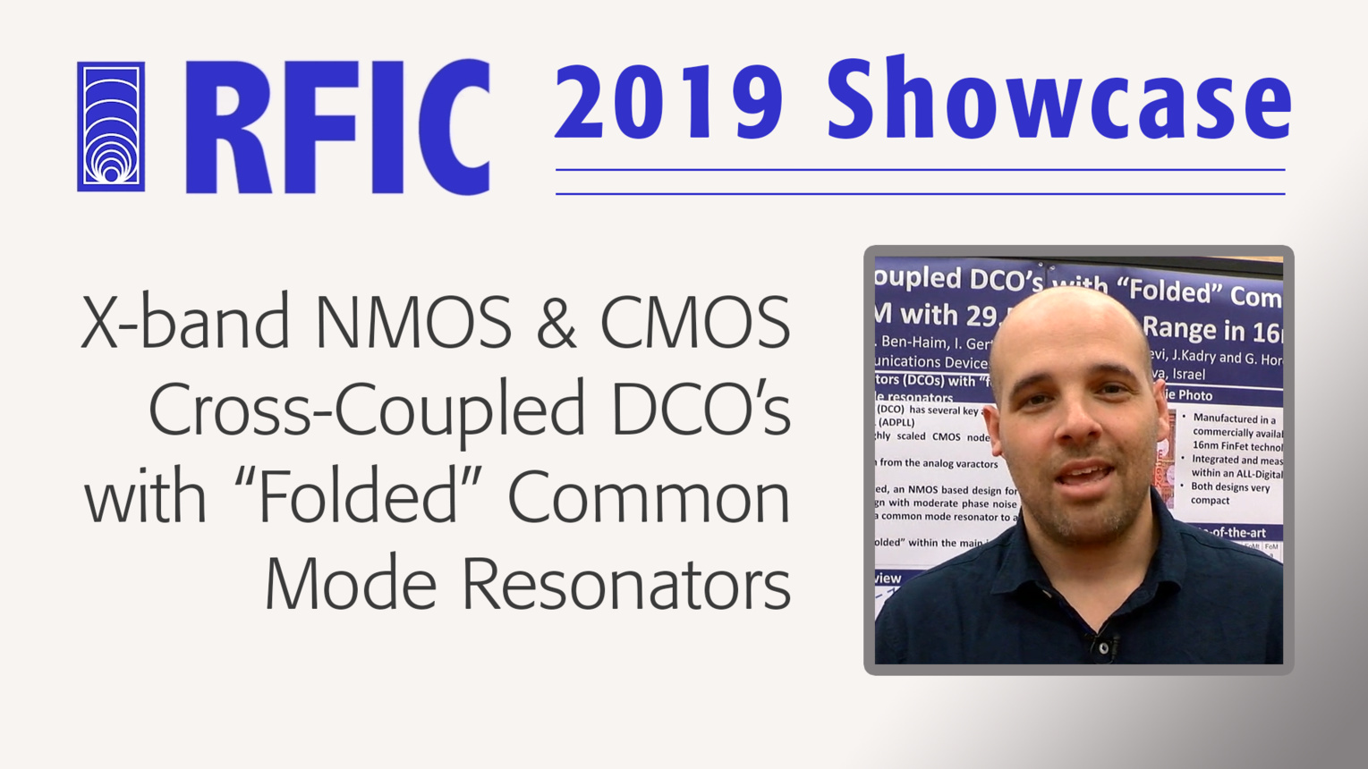 "X-band NMOS & CMOS Cross-Coupled DCO's with ""Folded"" Common Mode Resonators - Run Levinger - RFIC 2019 Showcase"
