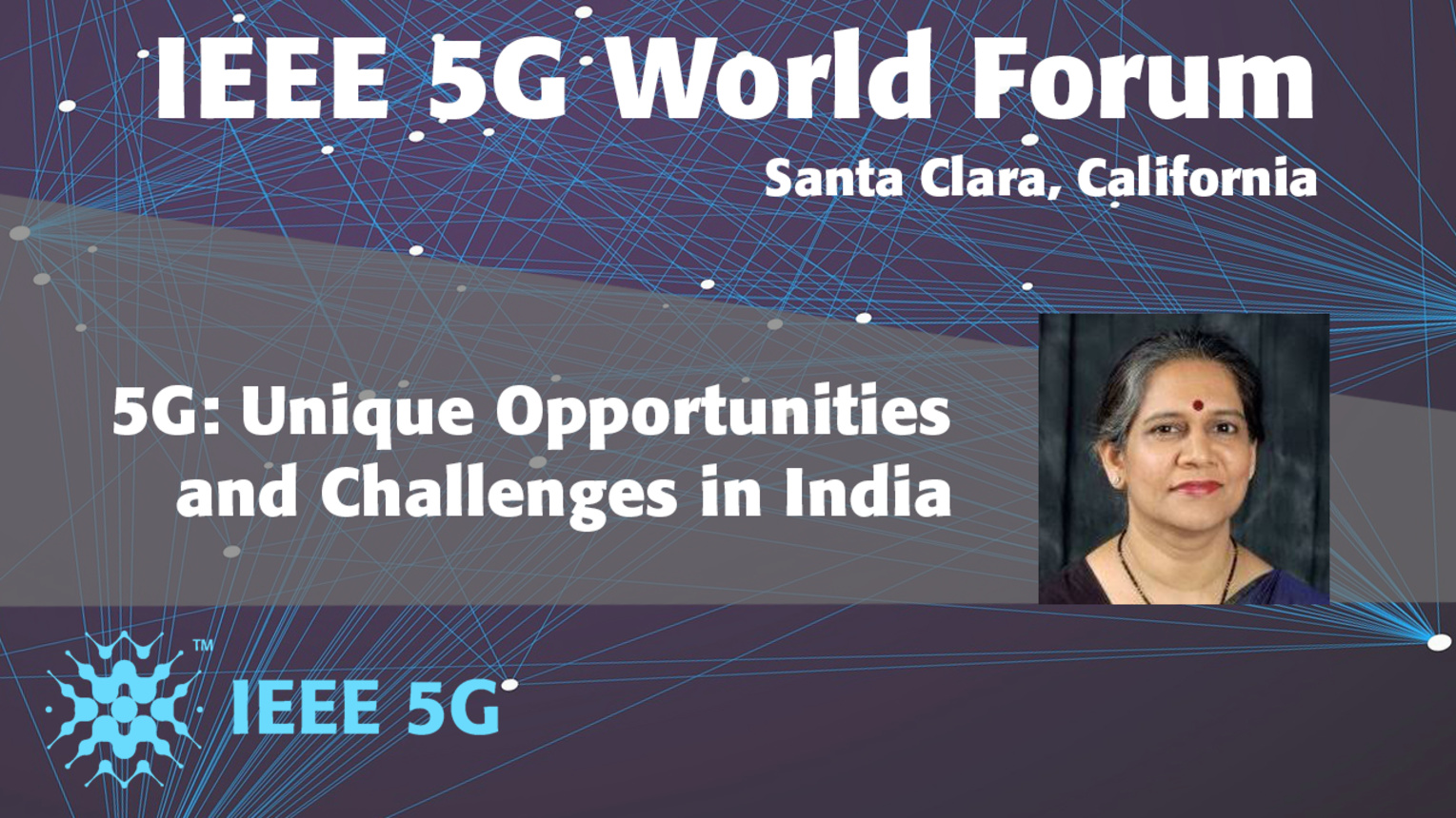The Role of Standards for 5G Adoption in India - 5G World Forum 2018
