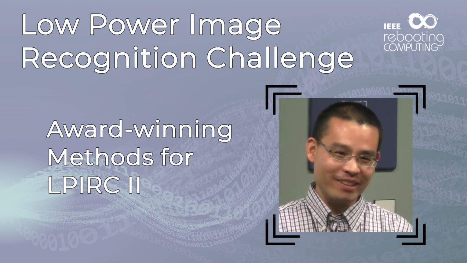 Award-Winning Methods for LPIRC - Tao Sheng - LPIRC 2019