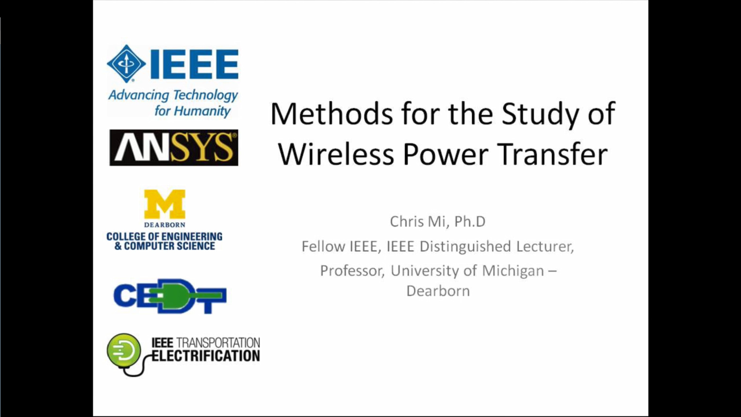Methods for the Study of Wireless Power Transfer