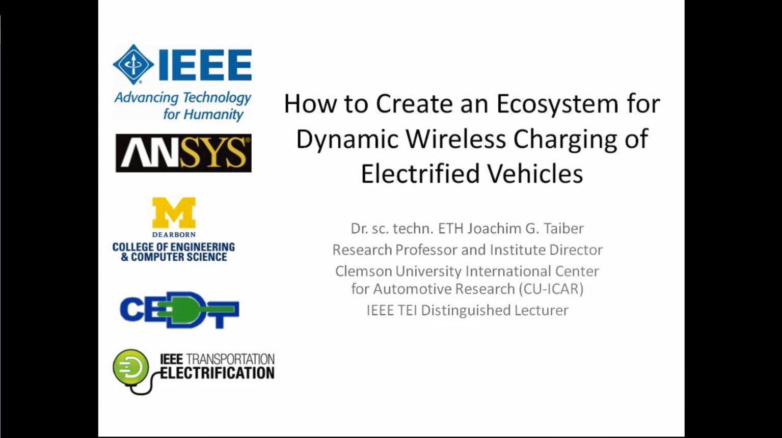 How to Create an Ecosystem for Dynamic Wireless Charging of Electrified Vehicles