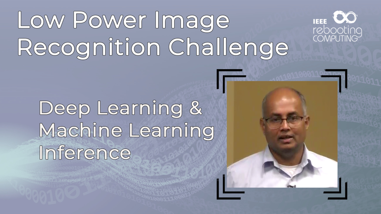 Deep Learning & Machine Learning Inference - Ashish Sirasao - LPIRC 2018