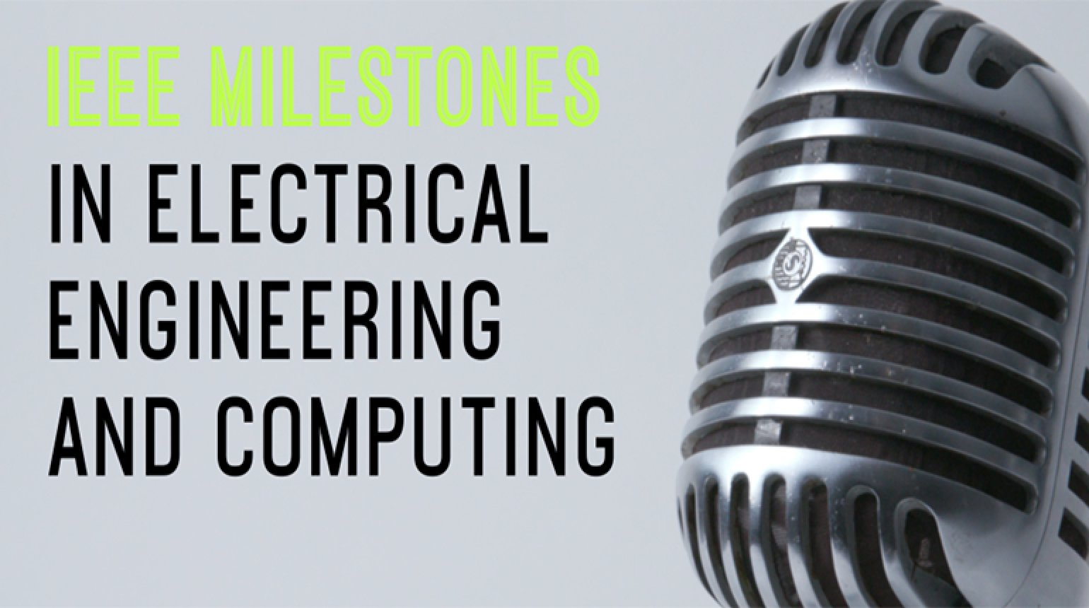 IEEE Milestone in Electrical Engineering and Computing