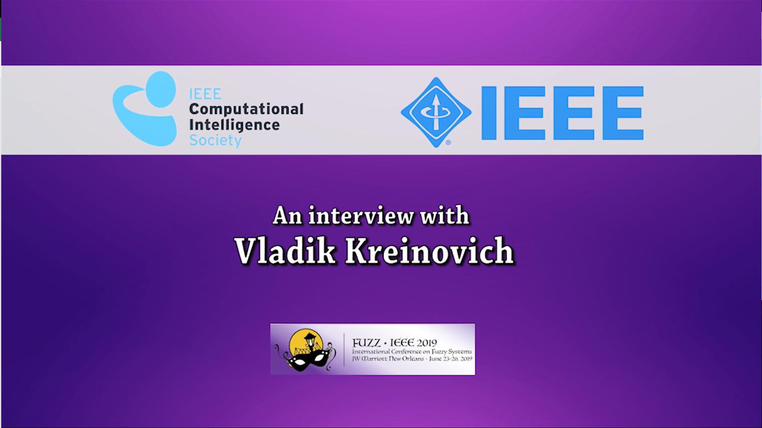 History Committee CIS Oral History Project Series - Vladik Kreinovich